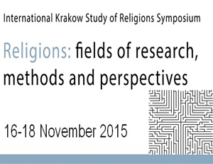 Religions: Fields of Research, Methods and Perspectives, 16-18 November 2015